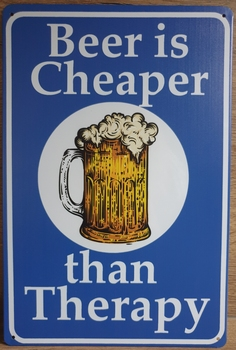 Beer cheaper than Therapy Reclamebord metaal