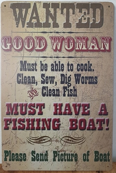 Wanted good women fishingboat reclamebord metaal